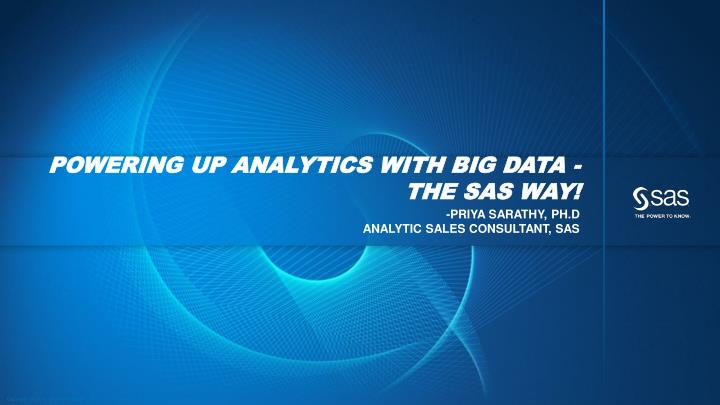 powering up analytics with big data the sas way n.