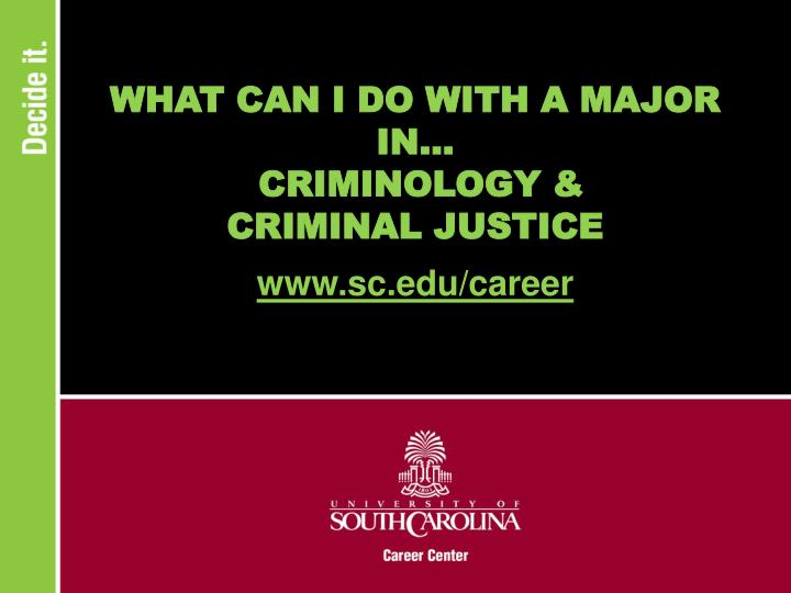 what can i do with a major in criminology criminal justice n.