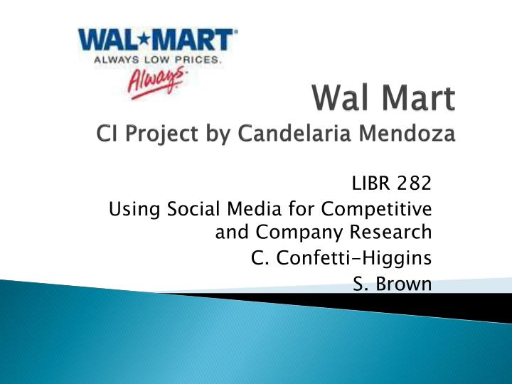 wal mart ci project by candelaria mendoza n.