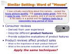 similar setting word of mouse