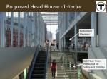 proposed head house interior