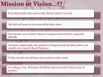 mission or vision