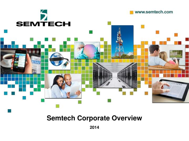 semtech corporate overview n.