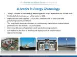 a leader in energy technology