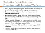 the insider threat data loss prevention and information warfare
