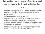 recognize the progress of political and social reform in america during this era