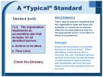 a typical standard