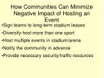 how communities can minimize negative impact of hosting an event