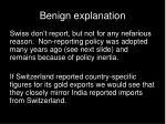 benign explanation