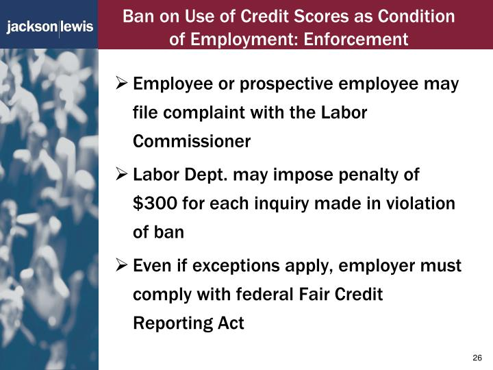 Ban on Use of Credit Scores as Condition of Employment: Enforcement