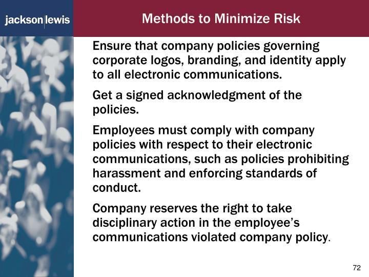 Methods to Minimize Risk