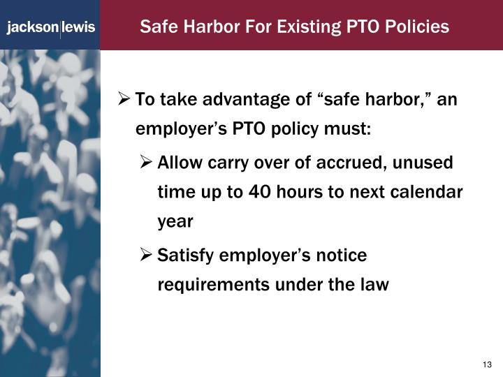 Safe Harbor For Existing PTO Policies