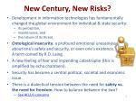 new century new risks