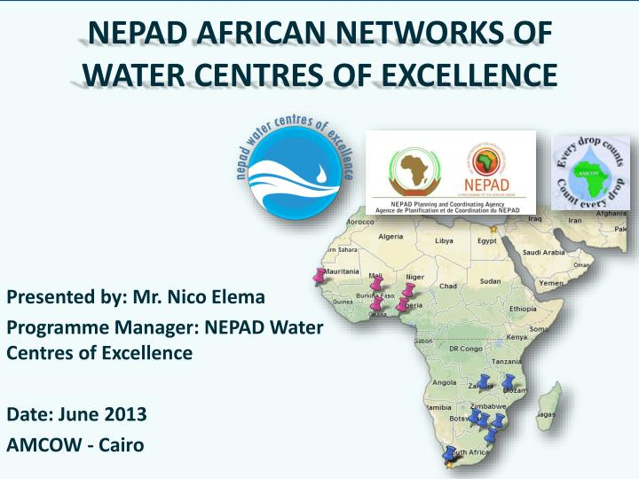 nepad african networks of water centres of excellence n.
