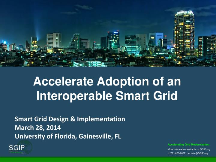 accelerate adoption of an interoperable smart grid n.