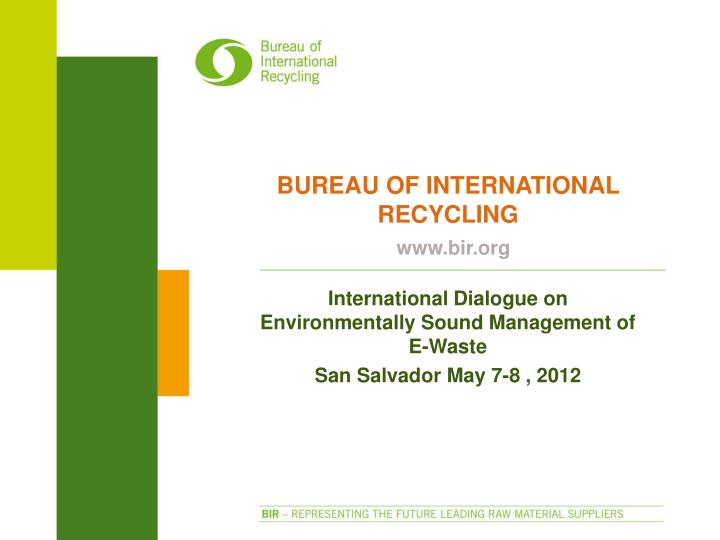 bureau of international recycling n.