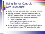 using server controls with javascript