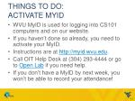 things to do activate myid