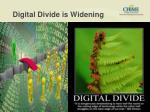 digital divide is widening