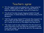 teachers agree