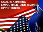 goal maximizing employment and training opportunities