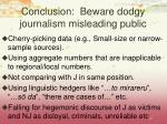 conclusion beware dodgy journalism misleading public
