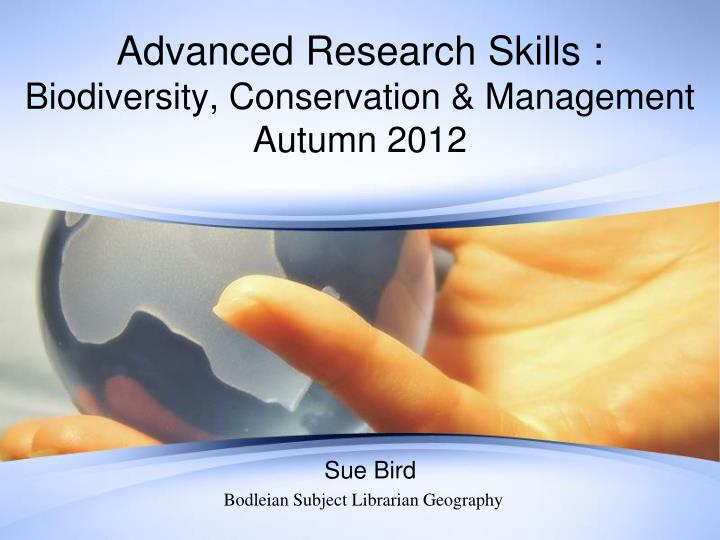 advanced research skills biodiversity conservation management autumn 2012 n.