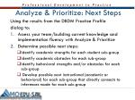 analyze prioritize next steps