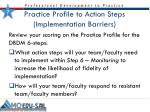 practice profile to action steps implementation barriers