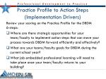 practice profile to action steps implementation drivers