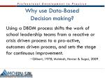 why use data based decision making