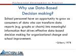 why use data based decision making1