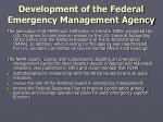 development of the federal emergency management agency6