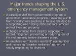 major trends shaping the u s emergency management system