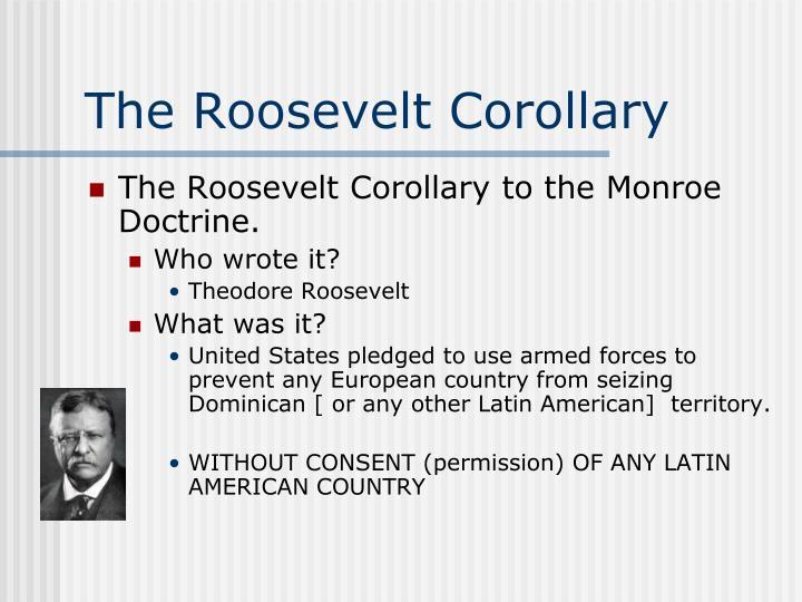 The Roosevelt Corollary