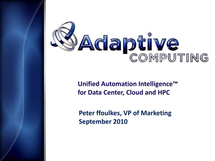 unified automation intelligence for data center cloud and hpc n.