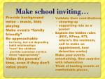 make school inviting