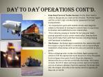 day to day operations cont d