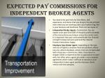 expected pay commissions for independent broker agents