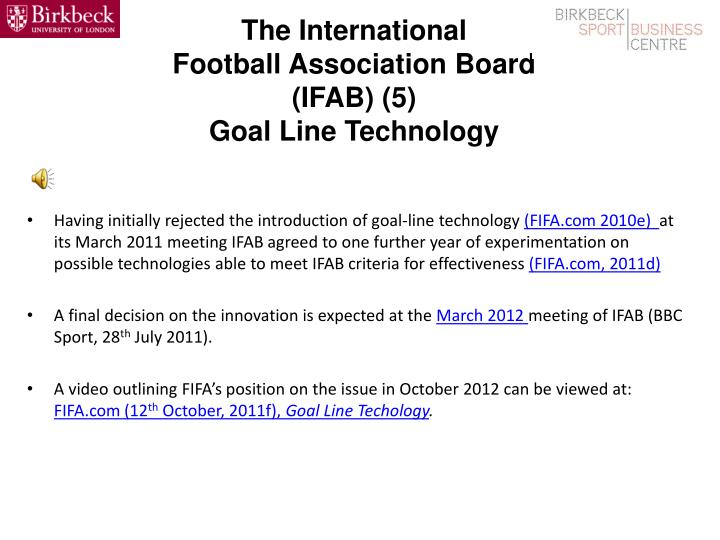 The International Football Association Board (IFAB) (5)Goal Line Technology 7916d2facd759