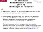 the international football association board ifab 6 advertising on the field of play