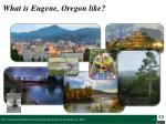 what is eugene oregon like