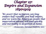 chapter 27 empire and expansion 1890 1909