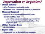 imperialism or bryanism