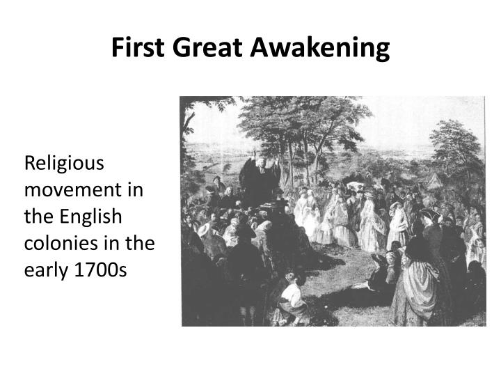 the importance of the enlightement and the great awakening for the american colonists for their view Enlightenment and great awakening helped lead the colonists to question britain's authority over their lives, they were important in creating intellectual and social atmosphere that eventually led to the american revolution.