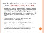 new red flag rules effective may 1 2009 postponed until 8 1 2009