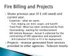 fire billing and projects