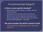 a controversial subject1