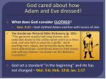 god cared about how adam and eve dressed3