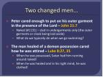 two changed men
